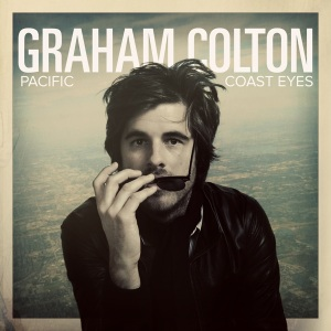 Graham Colton - Pacific Coast Eyes